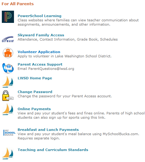 Screenshot of links available through Parent Access: PowerSchool Learning, Skyward Family Access, Volunteer Application, Parent Access Support, LWSD Homepage, Change Password, Online Payments, Meal Payments, Standards